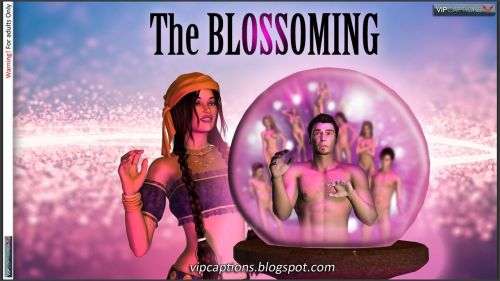 The Blossoming